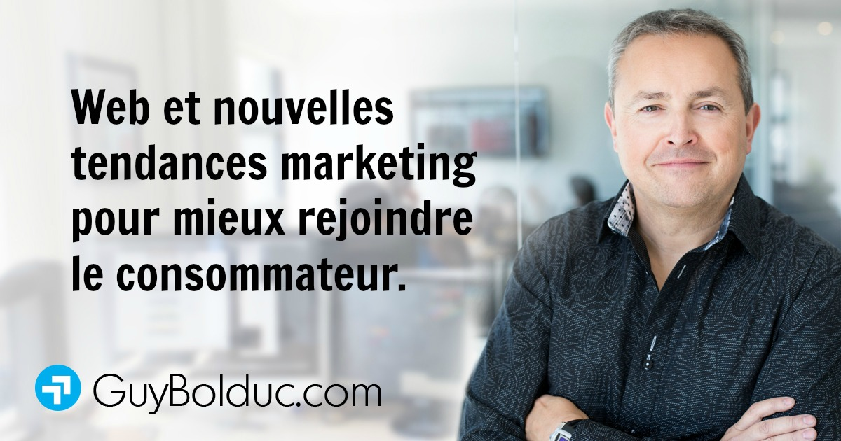 Web et nouvelles tendances marketing pour mieux rejoindre le consommateur.