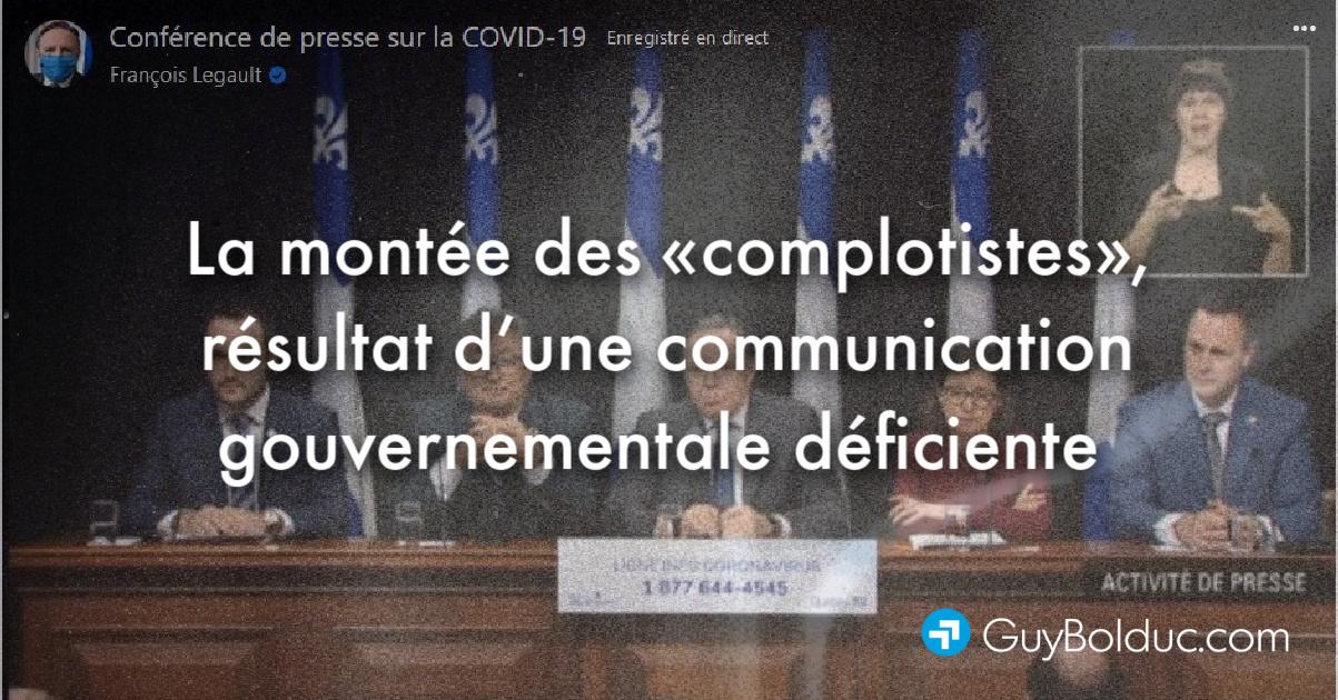 La montée des «complotistes», résultat d'une communication gouvernementale déficiente